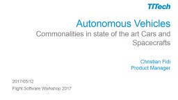 Autonomous Vehicles  Commonalities in state of the art Cars and Spacecrafts