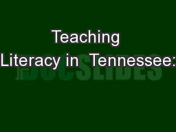 Teaching Literacy in  Tennessee: