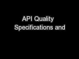 API Quality  Specifications and PowerPoint PPT Presentation