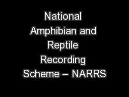 National Amphibian and Reptile Recording Scheme – NARRS