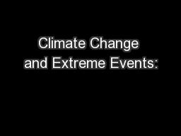 Climate Change and Extreme Events: