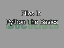 Files in Python The Basics