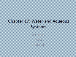 Chapter 17: Water and Aqueous Systems PowerPoint PPT Presentation