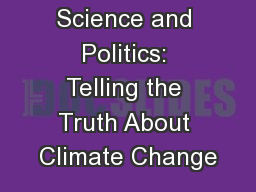 Science and Politics: Telling the Truth About Climate Change