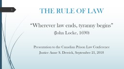 """THE RULE OF LAW """"Wherever law ends, tyranny begins"""" PowerPoint PPT Presentation"""
