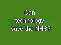 Can technology save the NHS?