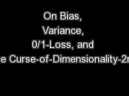 On Bias, Variance, 0/1-Loss, and the Curse-of-Dimensionality-2nd
