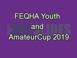 FEQHA Youth and AmateurCup 2019