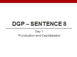 DGP – Sentence 8 Day 1