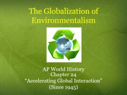 The Globalization of Environmentalism