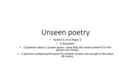 Unseen poetry Section C of Lit Paper 2 PowerPoint PPT Presentation