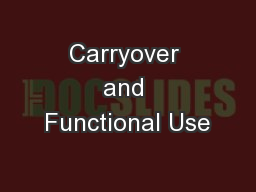 Carryover and Functional Use
