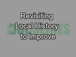 Revisiting Local History to Improve