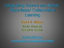 Integrating Science and Action: