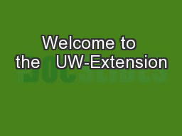 Welcome to the   UW-Extension