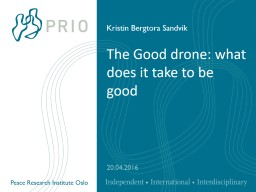 The Good drone: what does it take to be good