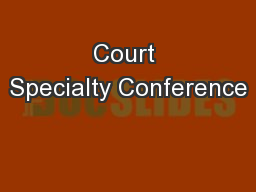 Court Specialty Conference