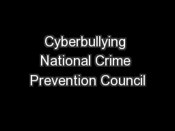 Cyberbullying National Crime Prevention Council