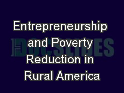 Entrepreneurship and Poverty Reduction in Rural America PowerPoint PPT Presentation