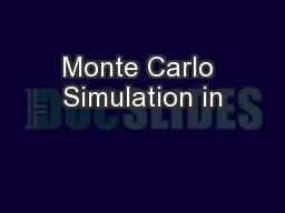 Monte Carlo Simulation in