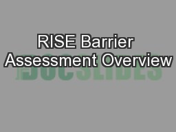 RISE Barrier Assessment Overview