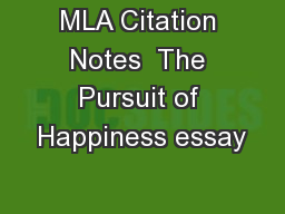 MLA Citation Notes  The Pursuit of Happiness essay