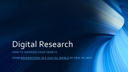 Digital Research How to narrow your search
