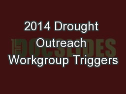 2014 Drought Outreach Workgroup Triggers
