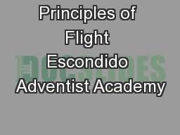 Principles of Flight Escondido Adventist Academy