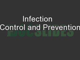 Infection  Control and Prevention