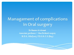 Management of complications in Oral surgery PowerPoint PPT Presentation
