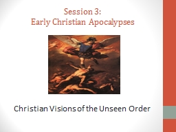Session 3: Early Christian  Apocalypses