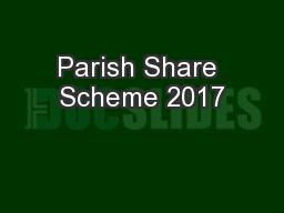 Parish Share Scheme 2017