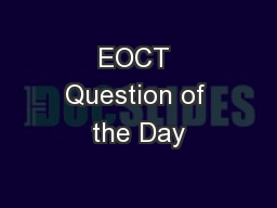 EOCT Question of the Day