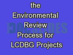 Completing the Environmental Review Process for LCDBG Projects