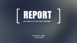 REPORT powerpoint business template