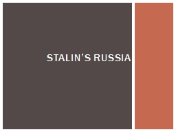 Stalin's Russia Can anyone think of an example of propaganda in modern times?