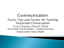 Communication Tools, Tips and Tactics for Tackling Important Conversation