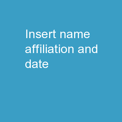 [Insert name, affiliation and date]