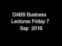 DABS Business  Lectures Friday 7 Sep  2018