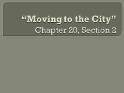 """""""Moving to the City"""""""