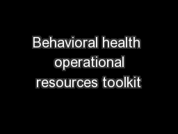 Behavioral health  operational resources toolkit