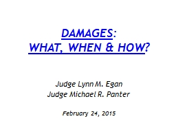 DAMAGES : WHAT, WHEN & HOW