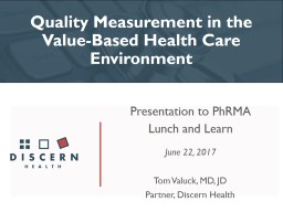 Quality Measurement in the Value-Based Health Care Environment