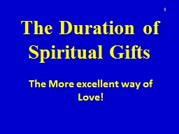 The Duration of Spiritual Gifts