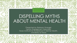 Dispelling Myths about Mental Health