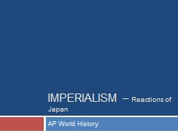 IMPERIALISM –  Reactions of