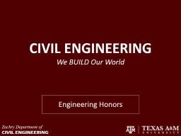 CIVIL ENGINEERING We BUILD Our World