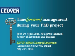 Time (pressure) management during your PhD project PowerPoint PPT Presentation