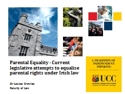 Parental Equality - Current legislative attempts to equalise parental rights under Irish law PowerPoint PPT Presentation